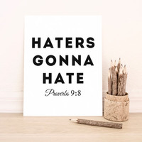 "Printable Art Typography Art Print ""Haters Gonna Hate""  in Pink Home Decor Office Decor Poster"
