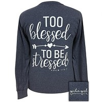 Girlie Girl Originals Preppy Too Blessed to Be Stressed Long Sleeve T-Shirt