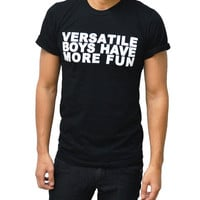 Versatile Boys Have More Fun T-shirt Black