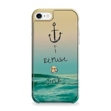 Anchor (refuse to sink ocean) iPhone 6 | iPhone 6S Case