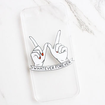 Whatever Forever iPhone Case