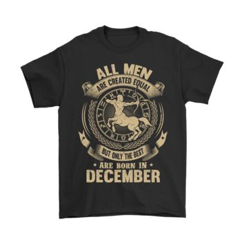 ICIKON7 All Men Are Created Equal Are Born In December Shirts