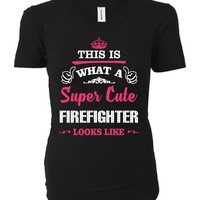 This Is What A Cute Firefighter Looks Like - Ladies T-shirt