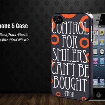 Phish Lyrics - Control for smilers cant be bought,Iphone 5 case,iphone 4,4S,samsung galaxy s2,s3,s4 cases, accesories case,cell phone