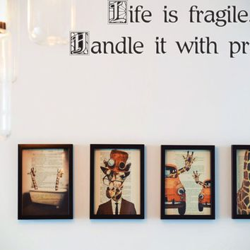 Life is fragile. Handle it with prayer Style 21 Vinyl Decal Sticker Removable