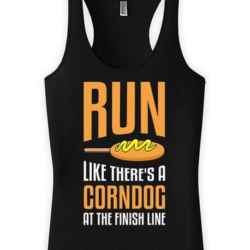 Funny Running Tank Run Like There's A Corn Dog At The Finish Line Racerback Tank Top American Apparel Racer Back Shirts Womens Tanks WT-42A