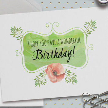 Happy Birthday Card, Have A Wonderful Birthday, 5.5 x 4.25 Inch (A2), Elegant Birthday, Watercolor, Spring, Green and Pink, Pink Poppy
