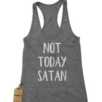 Not Today Satan Racerback Tank Top for Women