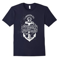 A Smooth Sea Never Made A Skillful Sailor Shirt Sailor Gifts