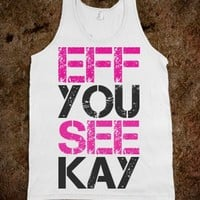 EFF YOU SEE KAY (PINK & BLACK) TANK