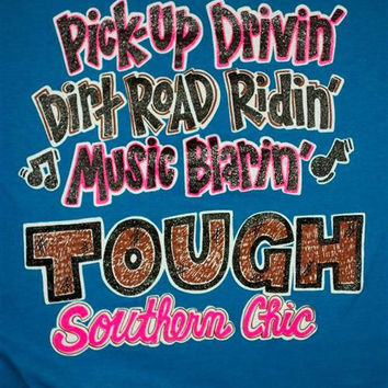 Southern Chics Funny Tough Chic Country Sweet Girlie Bright T Shirt