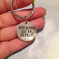 Big Girls Do It Better - BBW Keychain