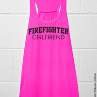 Firefighter Girlfriend Tank Top - Flowy Tank Top - MORE COLORS AVAILABLE