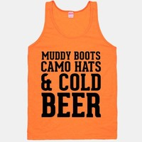 Muddy Boots, Camo Hats & Cold Beer