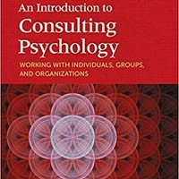 An Introduction to Consulting Psychology Fundamentals of Consulting Psychology