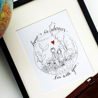 Home Is Wherever You Are Art Print