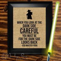 """Printable wall art decor: Yoda """"When you look at the dark side careful you must be for the dark side looks back"""" (Instant download - JPG)"""
