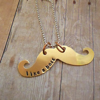 Like a boss Hand Stamped Mustache Necklace