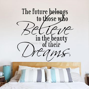 Future Belongs to Believe Dreams wall sticker for home decorations size