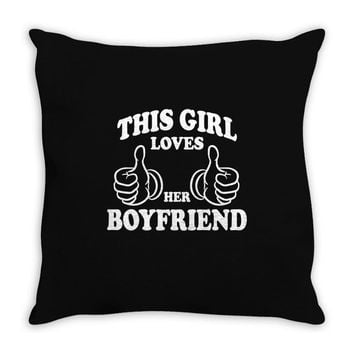 This Girl Loves her Boyfriend Throw Pillow