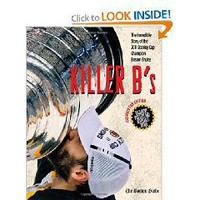 Killer B`s: The Boston Bruins Capture Their First Stanley Cup in 39 Years