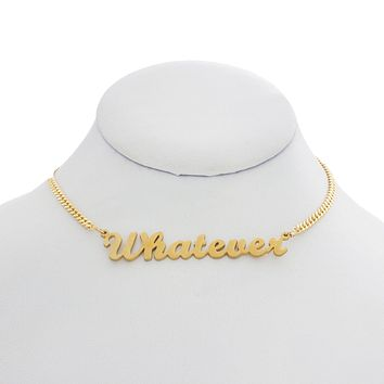 Whatever Nameplate Choker