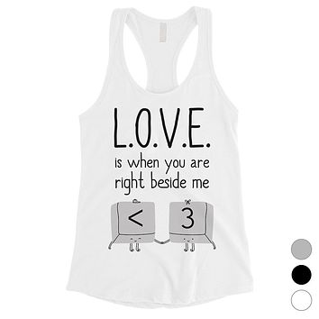 Love When You Are Beside Me Womens Funny Graphic Workout Tank Top