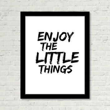 Enjoy the Little Things Wall Art Positive Saying Print Digital Art Graphics Download
