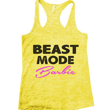 Beast Mode Barbie Burnout Tank Top By BurnoutTankTops.com - 668