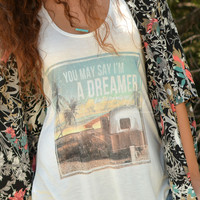 YOU MAY SAY I'M A DREAMER TANK