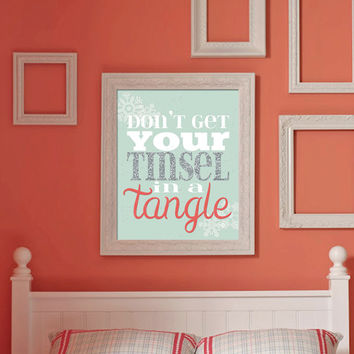 Don't get your Tinsel in a Tangle Christmas Print  | Coral and Mint Christmas Printable Wall Art | 8x10 Instant Download