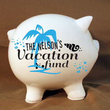 "Personalized Piggy Bank ""Vacation Fund"" with Vinyl Decal, Engagement Party Gift, Fund Piggy bank, Saving Up Bank, Palm Tree"
