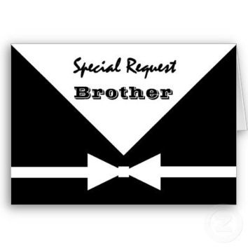 BROTHER Special Request  Be My Groomsman Wedding Card Customizable