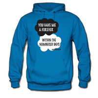 The Fault in Our Stars _ 1Q You gave me a forever _ Sweatshirt Hoodie-Inspiring by John Green