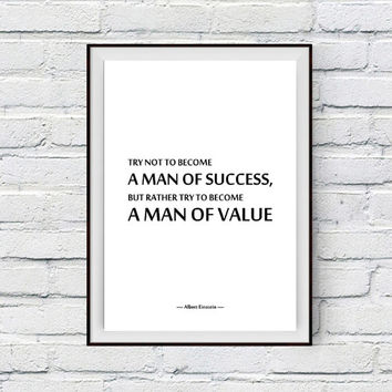 Office Decor, Inspirational Quote Art Print, Man of success, a man of value, Albert Einstein Quote Print, Printable Office Art