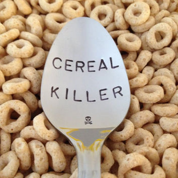 Cereal Killer Spoon~Hand Stamped~Unique Birthday Gift~Boyfriend~Teenager~Husband~Cereal Lover~Best Selling Item~Christmas Gift-Large font