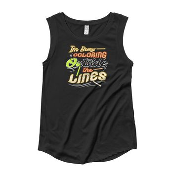 I'm Busy Coloring Outside The Lines Ladies' Cap Sleeve T-Shirt