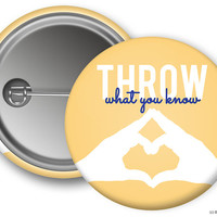 PhiSig Phi Sigma Sigma Throw What You Know Sorority Greek Button