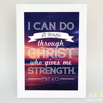 Framed 5x7 Print - I Can Do All Things Through Christ - Philippians 4:13 - Christian Motivation Poster Art