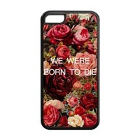 Lana Del Rey Cases We Are Born To Die Best Durable Case Cover for iPhone 5c