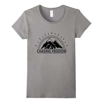 Chasing Freedom Outdoors T-Shirt