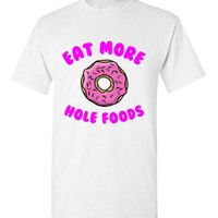 Eat More Hole Foods Donut T-Shirt