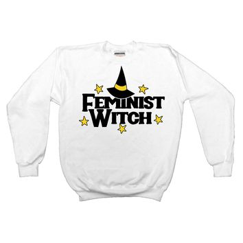 Feminist Witch  -- Unisex Sweatshirt