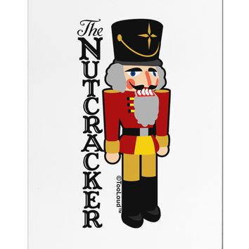 The Nutcracker with Text Aluminum Magnet by TooLoud