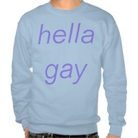 hella gay sweater
