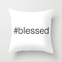 #blessed Throw Pillow by M Studio