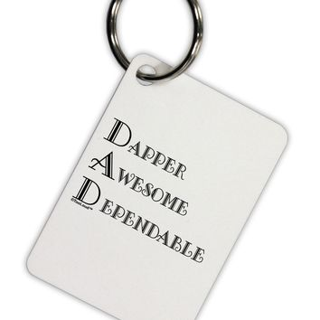 DAD - Acronym Aluminum Keyring Tag by TooLoud