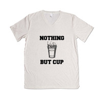 Nothing But Cup Beer Pong University College Frat Alcohol Drunk Drinking Partying Parties Party Wasted Fun Liquor SGAL6 Unisex V Neck Shirt