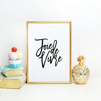 Joie de vivre French print French saying Hand drawn Inspirational quotes Joy quotes Typography print French poster French art Typographic