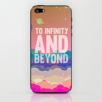 to infinity and beyond.. toy story.. buzz lightyear iPhone & iPod Skin by studiomarshallarts | Society6